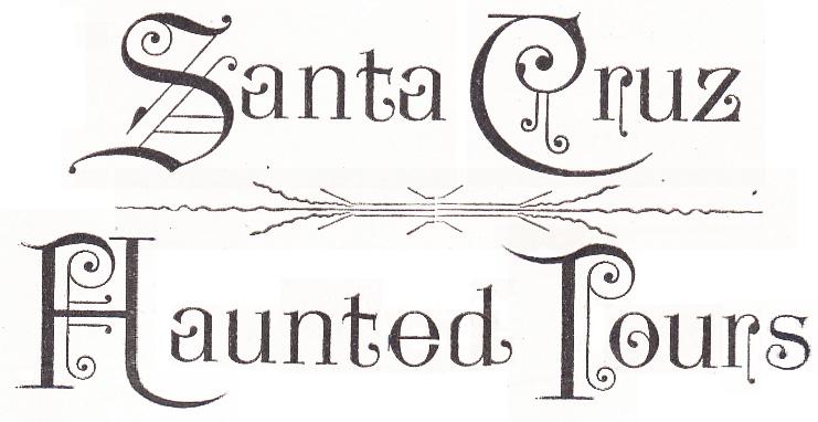 Santa Cruz Haunted Tours